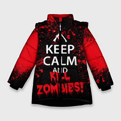 Куртка зимняя для девочки Keep Calm & Kill Zombies цвета 3D-черный — фото 1