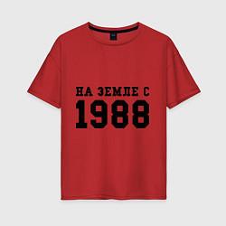 Футболка оверсайз женская На Земле с 1988 цвета красный — фото 1
